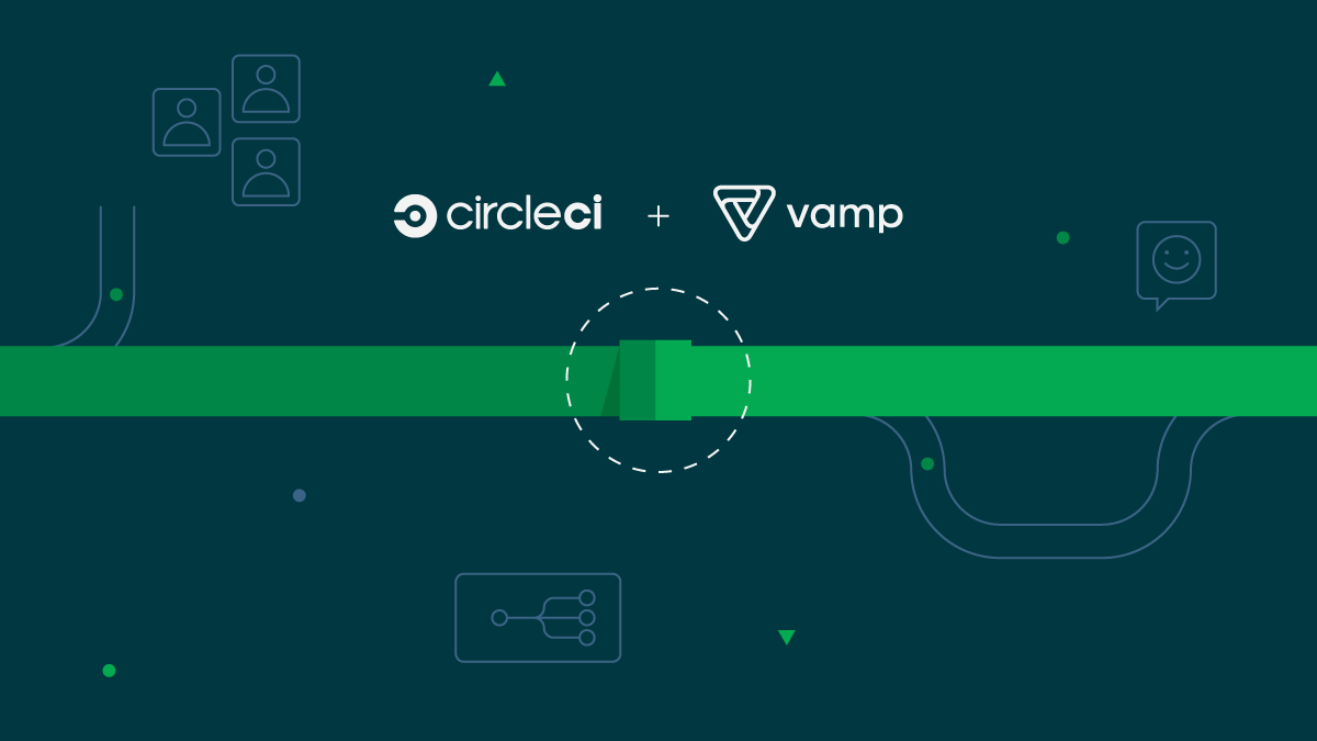 CircleCI acquires Vamp to make software release risk-free
